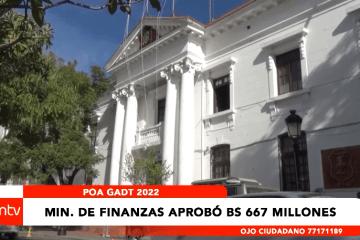 MINISTERIO DE FINANZAS APROBÓ BS. 667 MILLONES