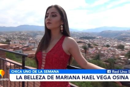 CHICA UNO DE LA SEMANA: MARIANA HAEL VEGA OSINA