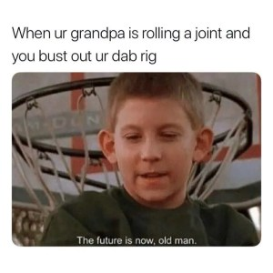 The Future Is Now Meme