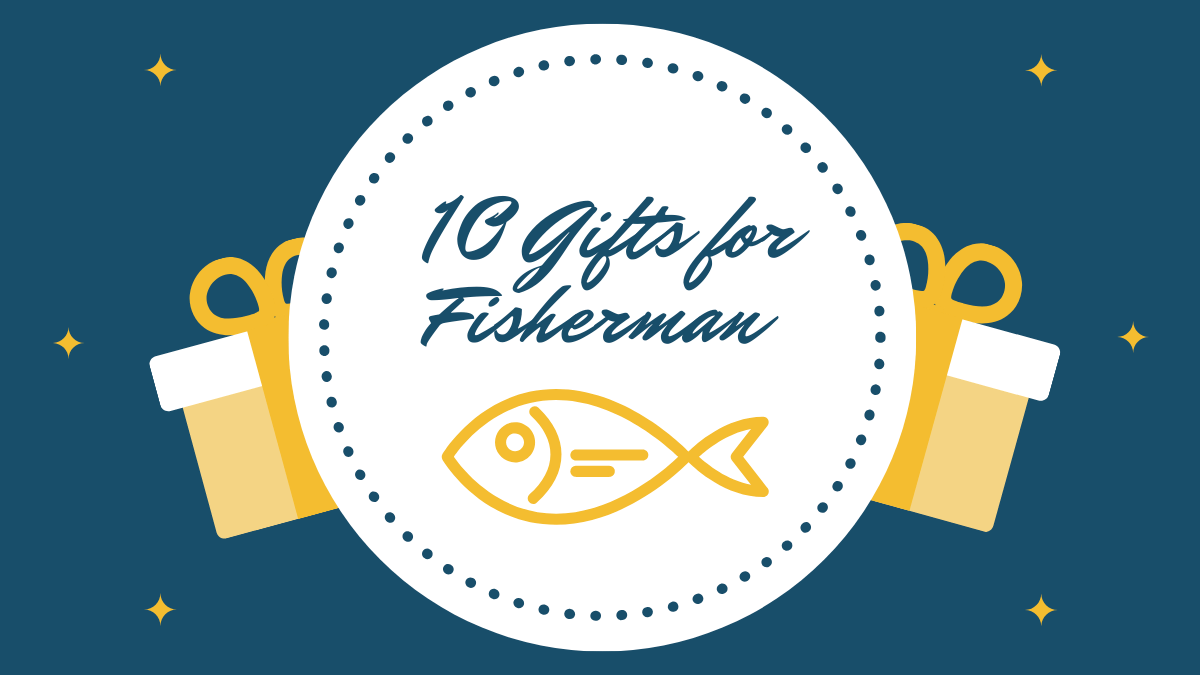 gifts for fisherman