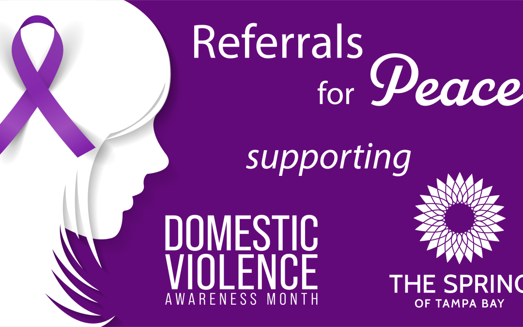 """ReEmployAbility Announces """"Referrals for Peace"""" for October Domestic Violence Awareness Month, Supporting The Spring of Tampa Bay"""