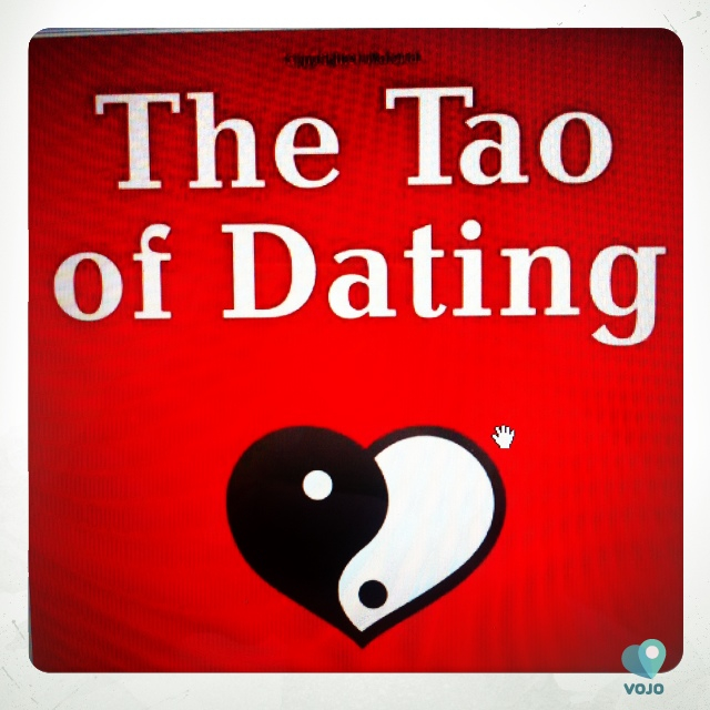 Tao of dating