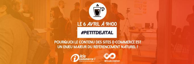 [Événement] #PETITDEJITAL : pourquoi le contenu des sites e-commerce est un enjeu majeur du référencement naturel ?