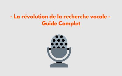 SEO : La révolution de la recherche vocale