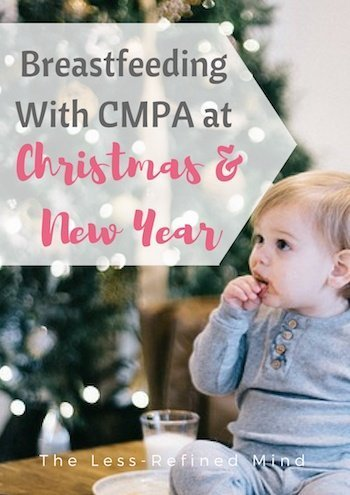 The reality of breastfeeding with CMPA during Christmas and the New Year. How to deal with a restrictive dairy-free diet during the festive period.