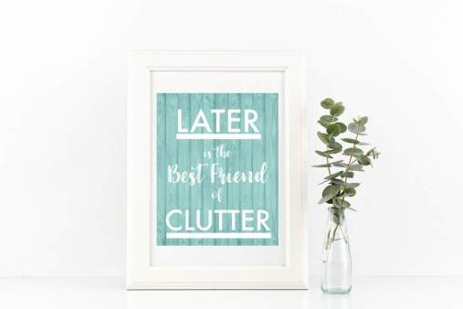 Inspirational Quotes for Decluttering - Free Printable Quotes to Motivate  You
