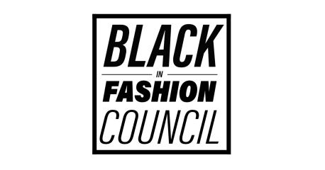 The Black In Fashion Council Is Here To Hold The Industry ...