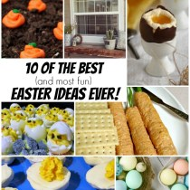 10 of the best Easter Ideas Ever!