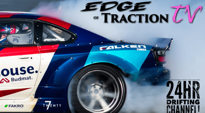 24hr Drifting Channel Edge of Traction TV launches for 2019