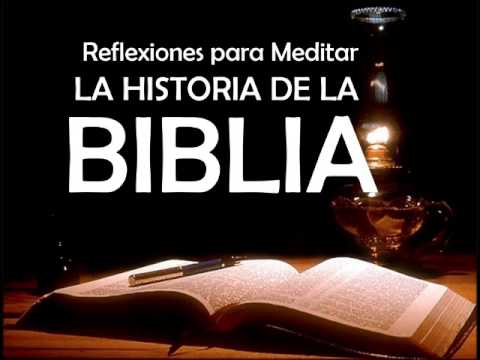 Reflexiones Cristianas -  La historia de la Biblia