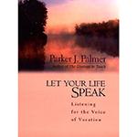 Parker-Palmer_Let-your-life-speak
