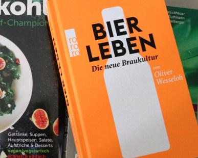 Oliver Wesseloh: Bier leben, Rowohlt Verlag,