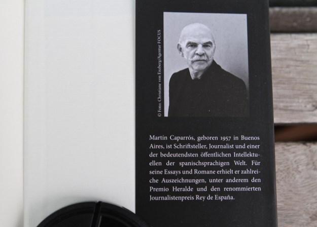 Martín Caparrós Stimme wird in der spanischsprachigen Welt wohl vernommen