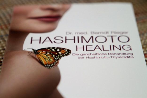 Hashimoto Healing - Die ganzheitliche Behandlung der Hashimoto-Thyreoditis; Dr. med. Berndt Rieger, mvg Verlag, 2015