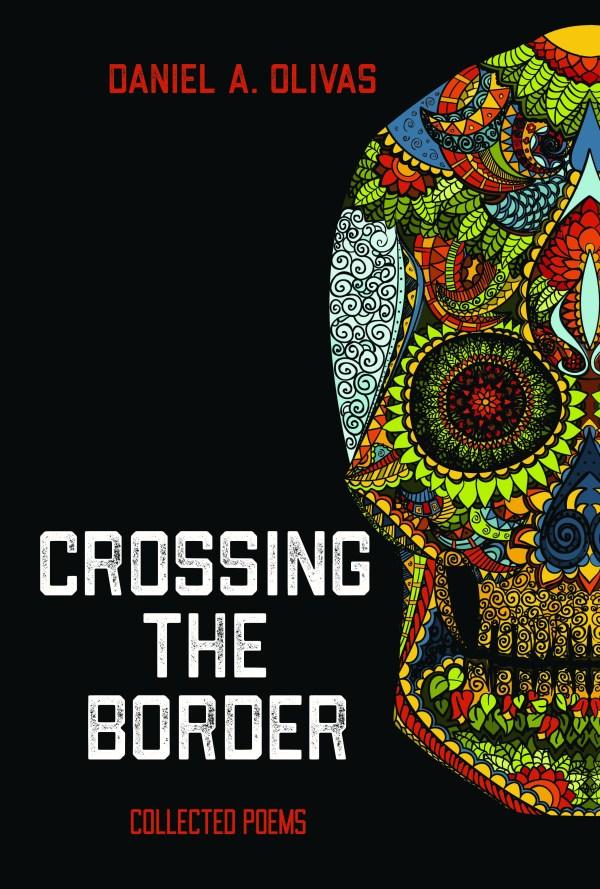 Pact Press author Daniel Olivas Crossing the Border