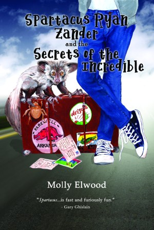 Spartacus Ryan Zander and the Secrets of the Incredible by Molly Elwood, Fitzroy Books, Middle Grade Fiction