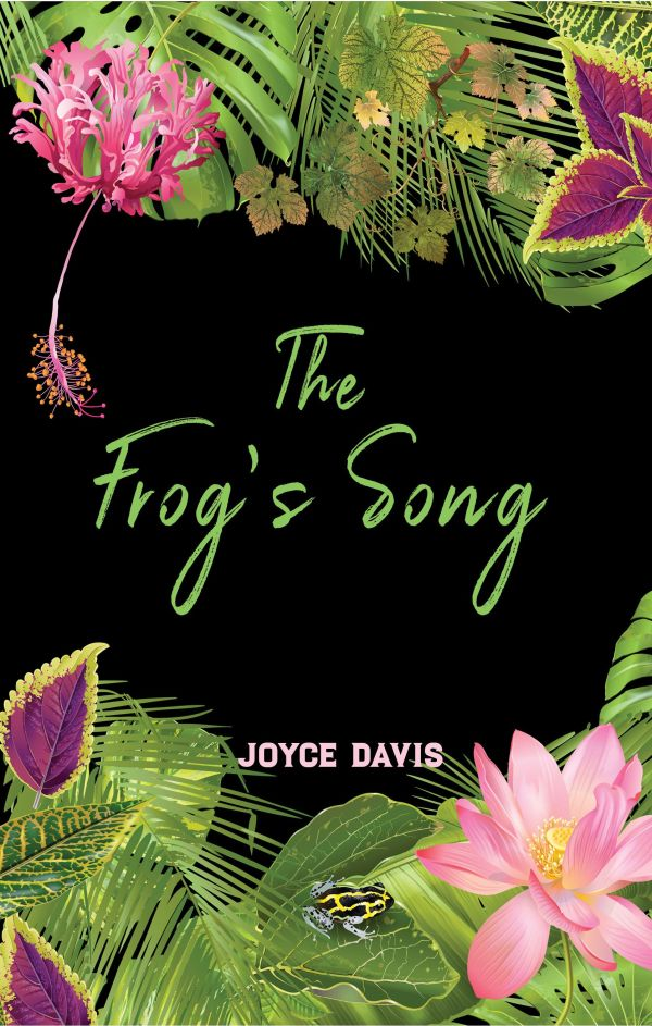 The Frog's Song by Joyce Davis