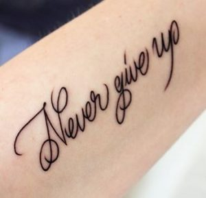 tatuarsi frase motivazionale never give up