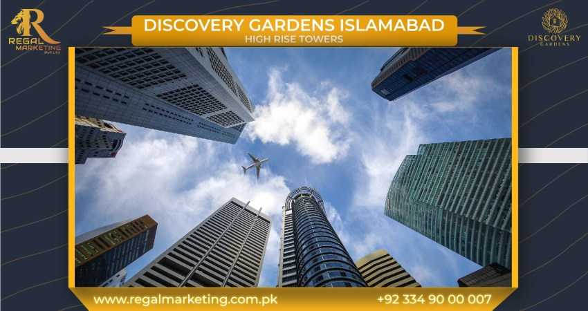 High Rise Towers Discovery Gardens Islamabad