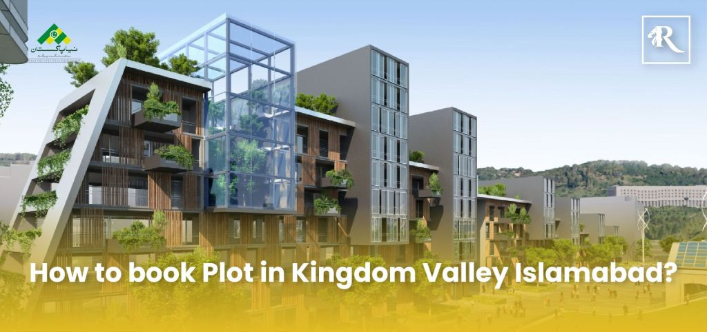 How to book Plot in Kingdom Valley Islamabad