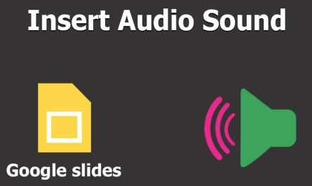 How to Add Audio to Google Slides and Play It