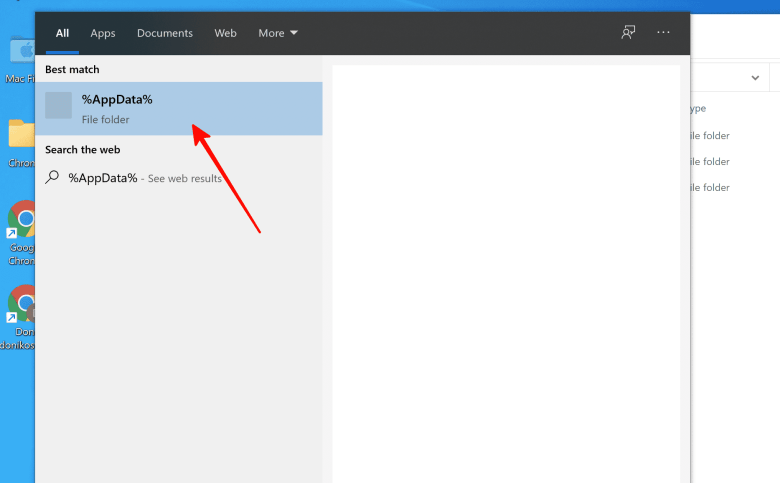 Click the Windows search box in your taskbar and type %AppData%