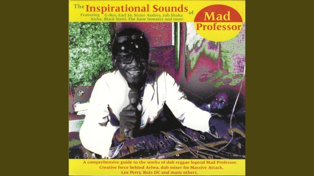 Mad Professor : Inspirational Sounds Of Mad Professor