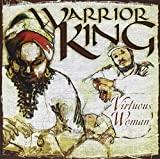 Warrior King : Virtuous Woman