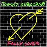 Johnny Osbourne : Fally Lover