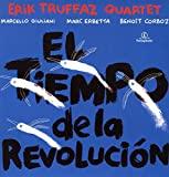 Erik Truffaz : El Tiempo de la Revolucion