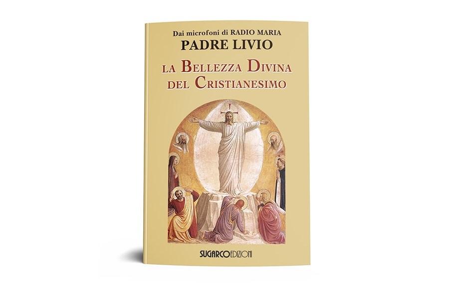 La bellezza divina del cristianesimo