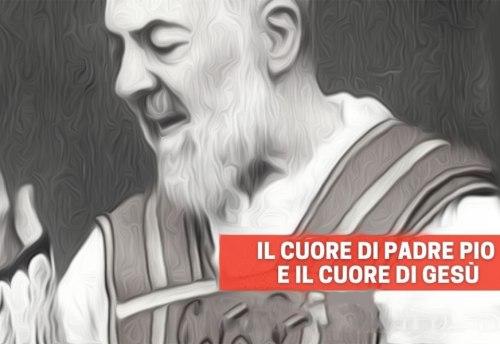 Il cuore di Padre Pio e il cuore di Gesù