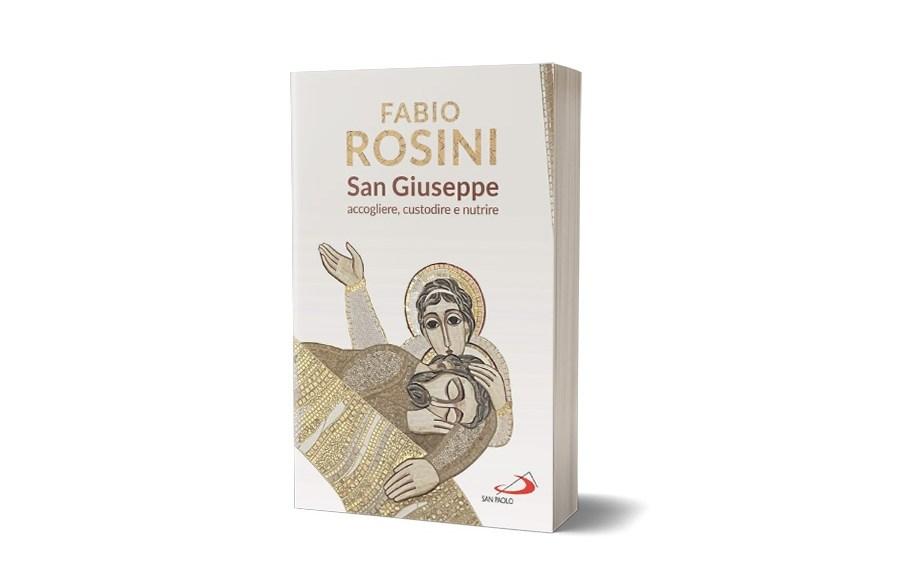 San Giuseppe. Accogliere, custodire e nutrire
