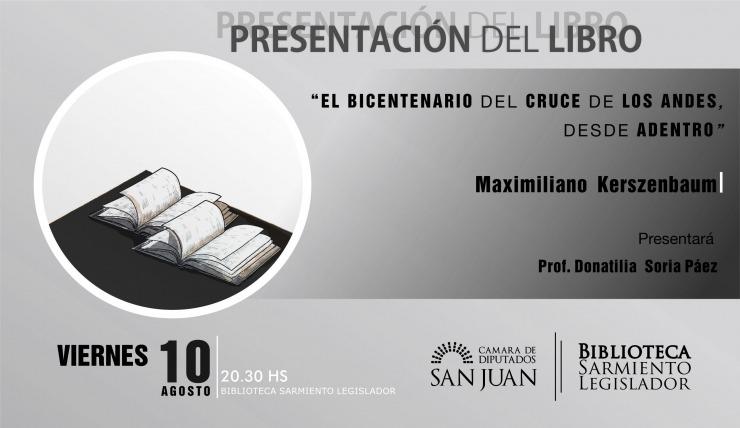 """Presentación del libro """"El Bicentenario del Cruce de Los Andes"""""""