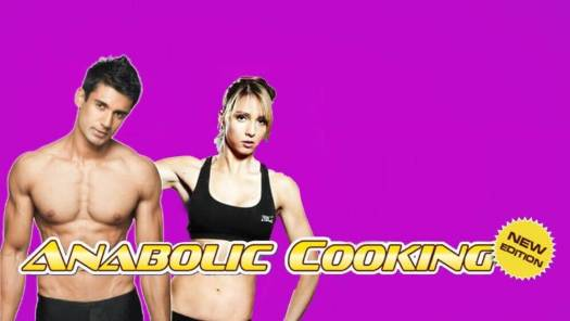 anabolic cooking new edition and a man and woman in the background