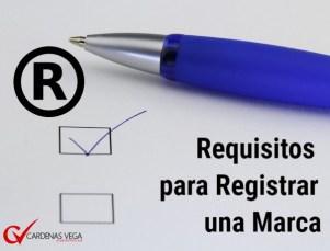 Requisitos para Registrar una Marca