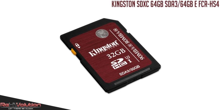 Kingston SDXC 64GB UHS-I Class Speed 3 SDA3/64GB e Media Reader FCR-HS4 | Recensione in anteprima