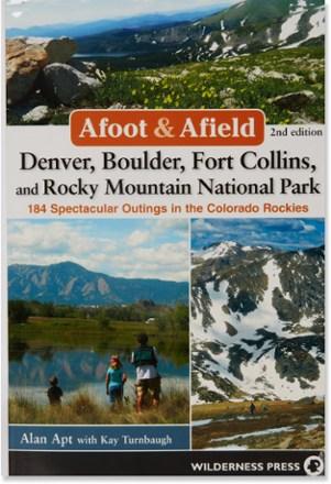 Wilderness Press Afoot Amp Afield Denver Boulder Fort
