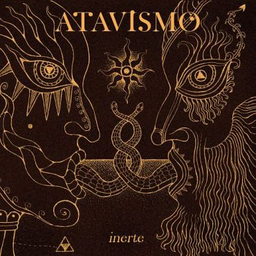 Atavismo - Inerte (2017) - Reigns The Chaos