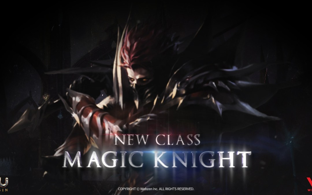 MU ORIGIN Brings The Magic Knight Class in New Update