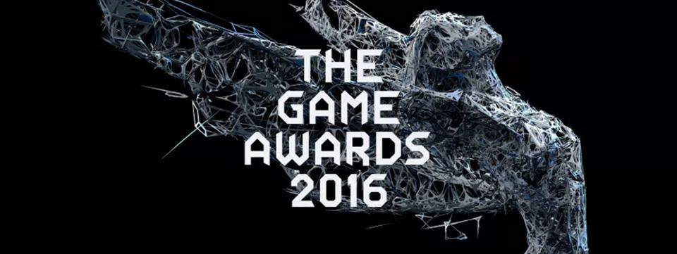 Check Out The New Trailers and Reveals at The Game Awards 2016