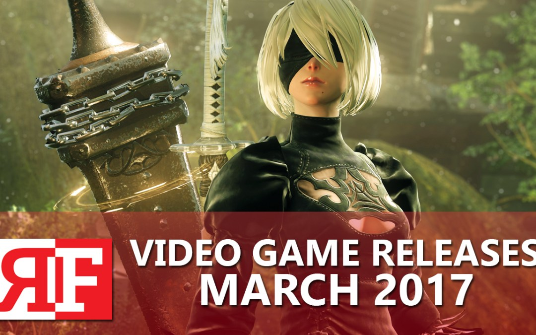 Video Game Releases March 2017