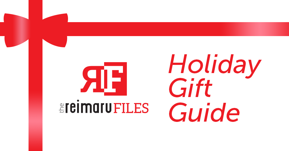 Reimaru Files' 2017 Holiday Gift Guide