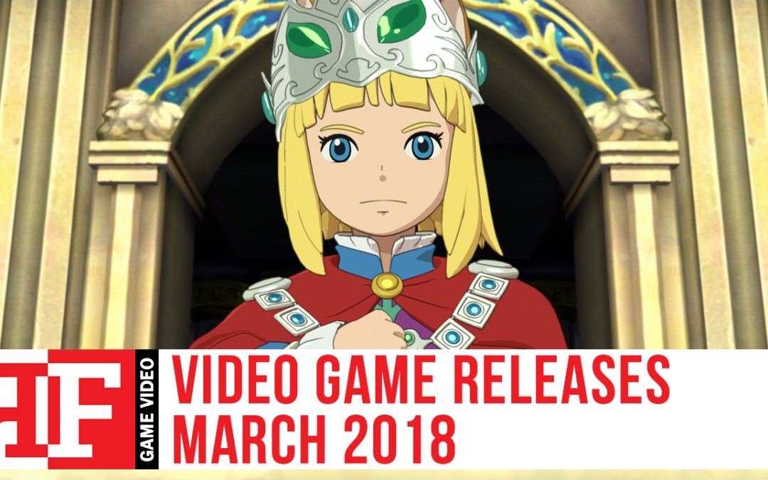 Video Game Releases March 2018