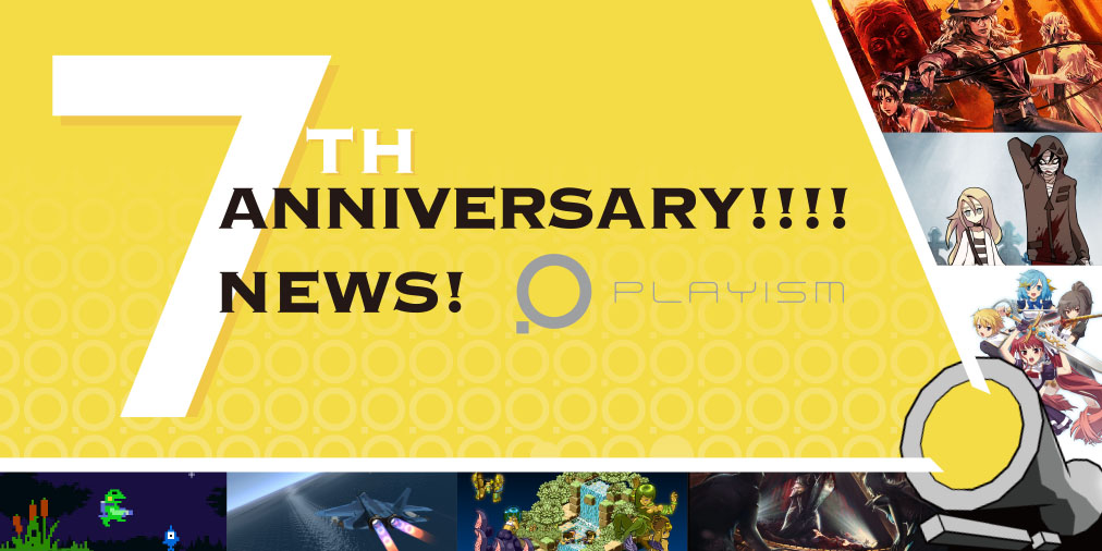 Playism's 7th Anniversary Brings 7 Announcements!