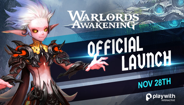 Warlords Awakening Has Officially Launched