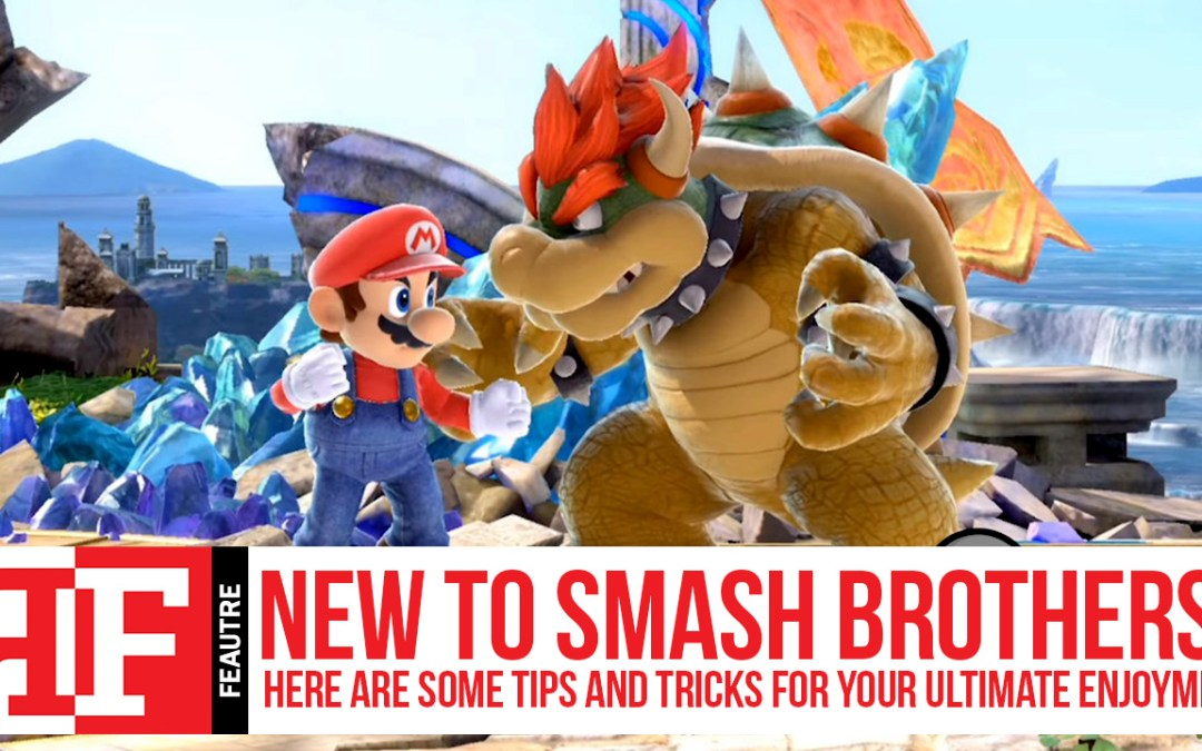 New to Smash Brothers? Here Are Some Tips and Tricks for Your Ultimate enjoyment