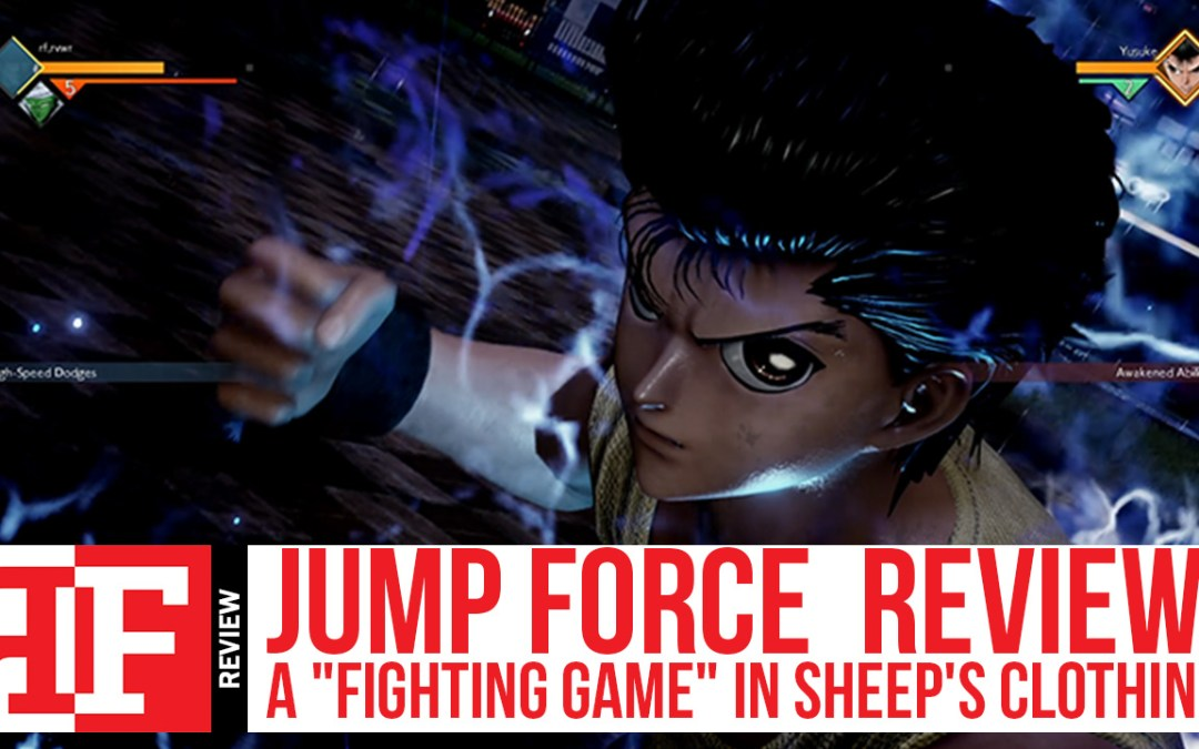 """Jump Force Review: A """"Fighting Game"""" in Sheep's Clothing"""