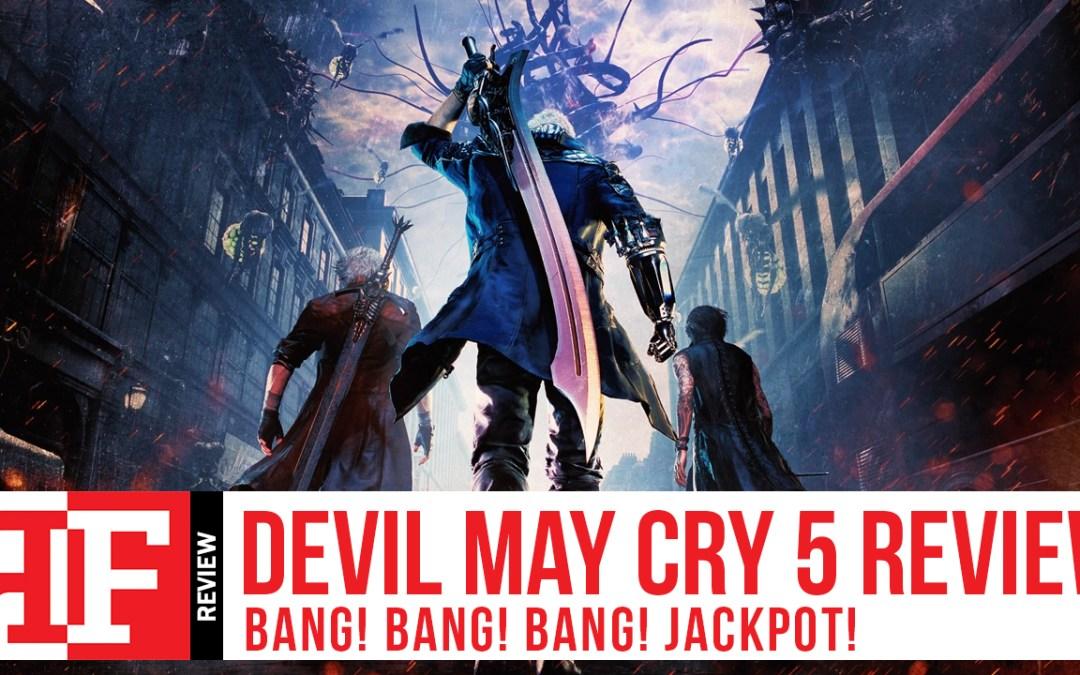 Devil May Cry 5 Review: Bang Bang Bang, JACKPOT!