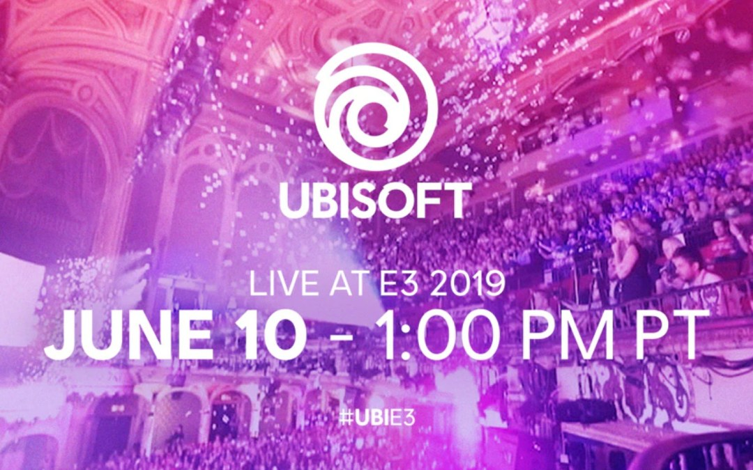 Ubisoft E3 2019 Conference and Lineup Reveal